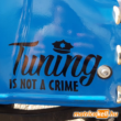 Tuning is not a crime matrica (fekete)