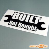 BUILT not bought matrica