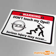 Don't touch my Opel matrica