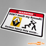Don't touch my Renault matrica