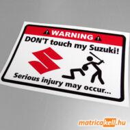 Don't touch my Suzuki matrica