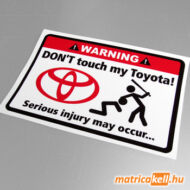 Don't touch my Toyota matrica