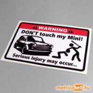 Don't touch my classic Mini matrica