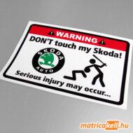 Don't touch my Skoda matrica