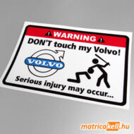 Don't touch my Volvo matrica