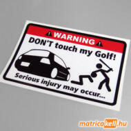 Don't touch my VW Golf 4 matrica