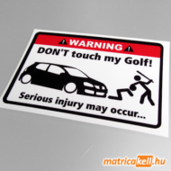 Don't touch my VW Golf 5 matrica