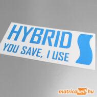 Hybrid - you save I use matrica