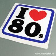 I love 80's matrica