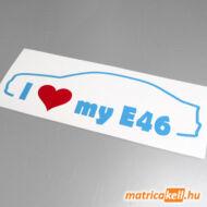 I love my BMW E46 matrica