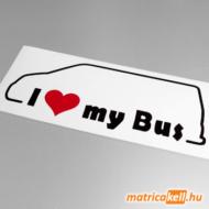 I love my Volkswagen Transporter T5 bus matrica