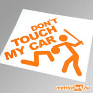 Don't touch my car matrica