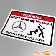 Don't touch my Mercedes matrica