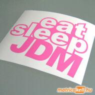 eat sleep JDM matrica