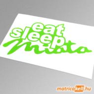 eat sleep Miata matrica (Mazda mx5)