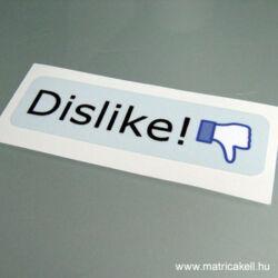 Dislike! matrica