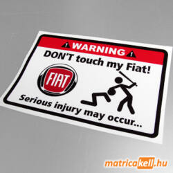 Don't touch my Fiat matrica