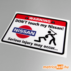 Don't touch my Nissan matrica