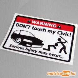 Don't touch my Honda Civic 5gen matrica