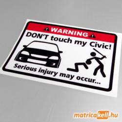 Don't touch my Honda Civic 6gen matrica