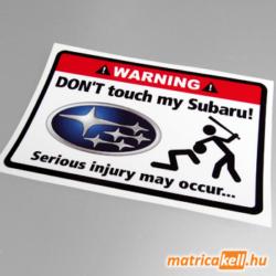 Don't touch my Subaru matrica
