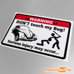 Don't touch my VW Bug matrica