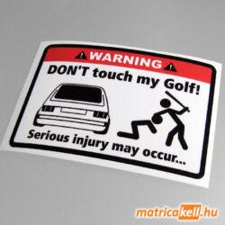 Don't touch my VW Golf 1 matrica (kislámpás)
