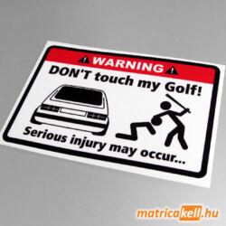 Don't touch my VW Golf 1 matrica (nagylámpás)