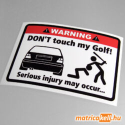 Don't touch my VW Golf 2 matrica