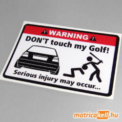 Don't touch my VW Golf 3 matrica