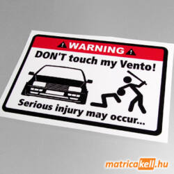 Don't touch my VW Vento matrica