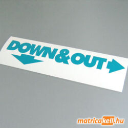 Down and out matrica