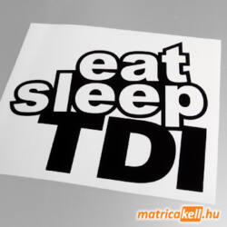 Eat sleep TDI matrica