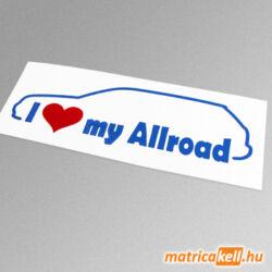 I love my Audi Allroad matrica