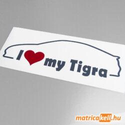 I love my Opel Tigra Mk1 matrica