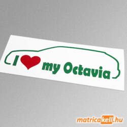 I love my Skoda Octavia kombi matrica