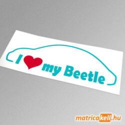 I love my Volkswagen Beetle matrica