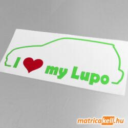 I love my Volkswagen Lupo matrica