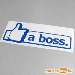 Like a boss matrica