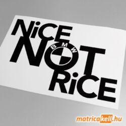 Nice not Rice - BMW matrica