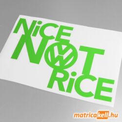 Nice not Rice - VW matrica