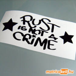 Rust is not a Crime matrica