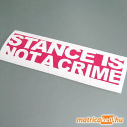 Stance is not a crime matrica