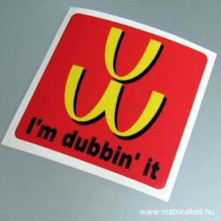 VW I'm dubbin it! matrica