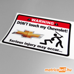 Don't touch my Chevrolet matrica