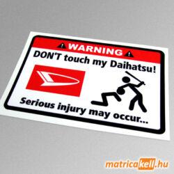 Don't touch my Daihatsu matrica