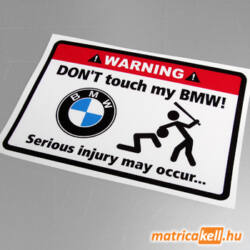 Don't touch my BMW matrica