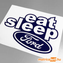 Eat sleep Ford matrica