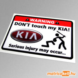 Don't touch my KIA matrica