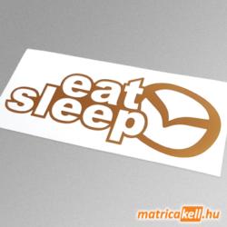 eat sleep Mazda matrica (új emblémával)